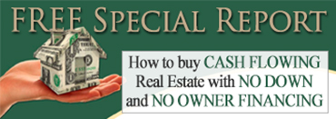 How to buy cash flowing real estate with no down payment