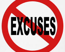 There Is No Try or Excuses: You Either Do or You Don't